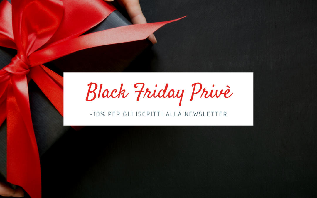 Il Black friday Privè